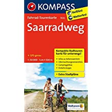 Saarradweg: Fahrrad-Tourenkarte. GPS-genau. 1:50000. (KOMPASS-Fahrrad-Tourenkarten, Band 7032)