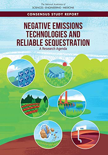 Negative Emissions Technologies and Reliable Sequestration ...