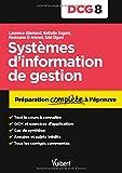 DCG 8. Systèmes d'information de gestion - Préparation complète à l'épreuve