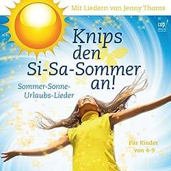 Knips den Si-Sa-Sommer an