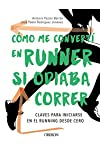 https://libros.plus/como-me-converti-en-runner-si-odiaba-correr/
