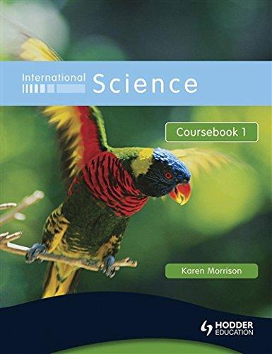 International Science Coursebook 1: Coursebook Bk. 1