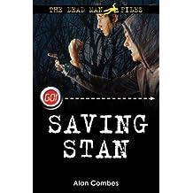 Saving Stan (Dead Man Files 2) (Go!)