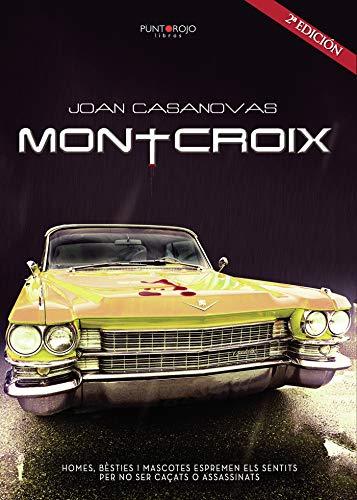 Montcroix (Catalan Edition)