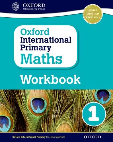 Primary maths. Workbook. Per la Scuola elementare. Con espansione online: 1 (Oxford International Primary Maths)