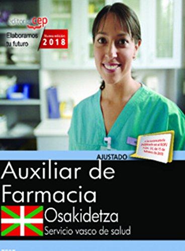 Auxiliar de Farmacia. Servicio vasco de salud-Osakidetza. Test por Vv.Aa