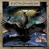 Songtexte von Electro_Nomicon - Unleashing The Shadows