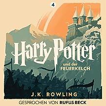 Harry Potter und der Feuerkelch: Gesprochen von Rufus Beck (Harry Potter 4)
