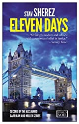 Eleven Days (World Noir) by Stav Sherez (2014-10-07)