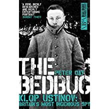 The Bedbug: Klop Ustinov: Britain's Most Ingenious Spy