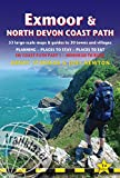 Exmoor & North Devon Coast Path: Trailblazer British Walking Guide: South West Coast Path Part 1: Practical Guide to Walking the Whole Path with 68 ... Planning, Places to Stay, Places to Eat