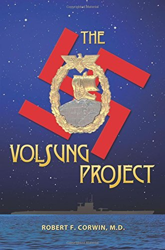The Volsung Project by Robert F. Corwin M.D. (2014-12-01)