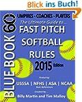 Blue Book 60 - Fast Pitch Softball Ru...