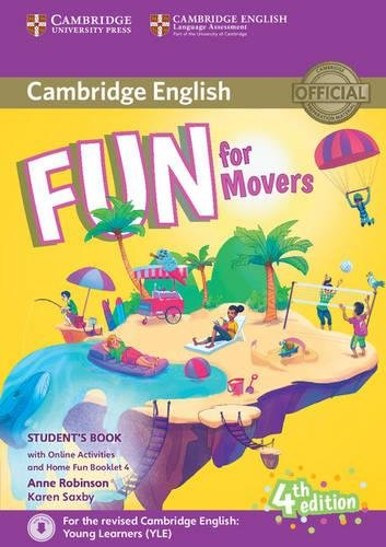 Fun for Movers Student's Book with Home Fun Booklet 4 (Fourth Edition) con actividades online por Anne Robinson