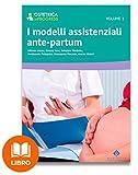 Scarica Libro I modelli assistenziali ante partum (PDF,EPUB,MOBI) Online Italiano Gratis