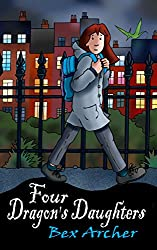Four Dragon's Daughters (Daisy Dunbar, Dragon's Daughter Book 1)