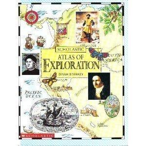 Scholastic Atlas of Exploration by Dinah Starkey (1993-01-01)