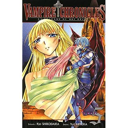 Vampire Chronicles La légende du roi déchu T05 (05)
