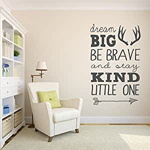 Dream Big Be Brave And Stay Kind Little One Wall Decal Quote   Nursery Wall  Decals Part 76