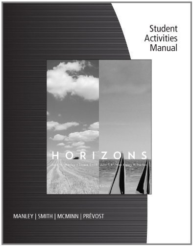 Student Activities Manual for Manley/Smith/McMinn/Prevost's Horizons by Joan H. Manley (2011-01-12)