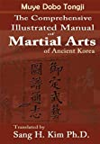 Image de Muye Dobo Tongji : Comprehensive Illustrated Manual of Martial Arts of Ancient K