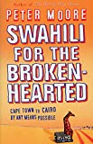 Swahili For The Broken-Hearted