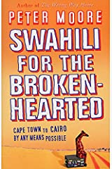 Swahili For The Broken-Hearted Paperback