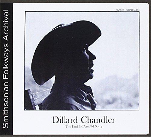 dillard-chandler-the-end-of-an-old-songg-by-dillard-chandler