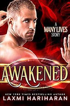 Awakened (Many Lives Book 1) by [Hariharan, Laxmi]
