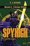 Spy High, Tome 5 - L'avaleur d'âmes
