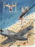 F.A.F.L, Tome 1 - Opération Dynamo