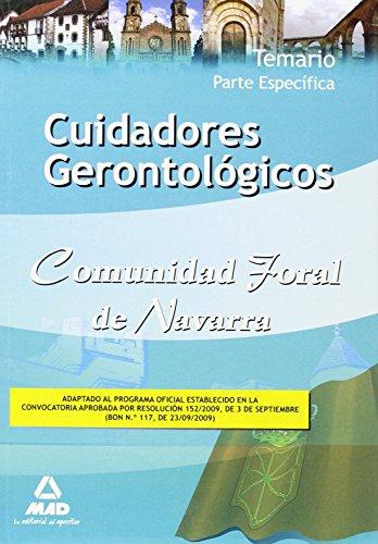 Cuidadores Gerontológicos De La Comunidad Foral De Navarra. Temario Parte Específica