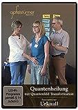Praxiskurs Quantenheilung mit Quantenfeld Transformation - extra mit vielen Anleitungen zur Selbstanwendungen - über 8 Stunden Video - kostenlos reinschnuppern