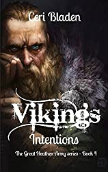 Vikings: Intentions (The Great Heathen Army series Book 4)