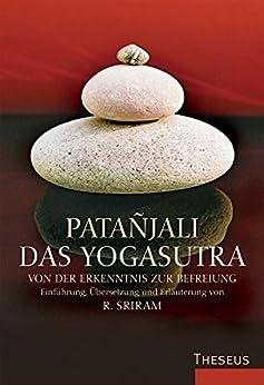Das Yogasutra: Von der Erkenntnis zur Befreiung von [Patanjali]