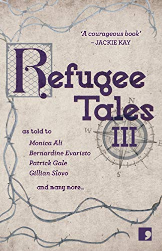Refugee Tales: Volume III (English Edition)