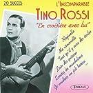 L'incomparable Tino Rossi : En croisi�re avec lui
