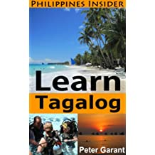 Learn Tagalog Fast (Philippines Insider Guides Book 4) (English Edition)