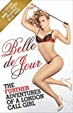 The Further Adventures of a London Call Girl (Belle De Jour Book 2)