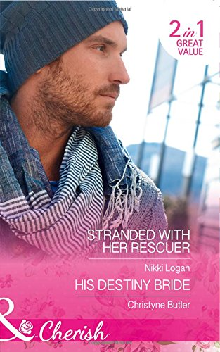book cover of Stranded with Her Rescuer / His Destiny Bride