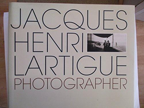 Jacques-Henri Lartigue: Photographer por Vicki Goldberg