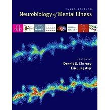 Neurobiology of Mental Illness 3rd edition by Dennis Charney Eric Nestler (2011) Paperback