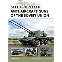 Self-Propelled Anti-Aircraft Guns of the Soviet Union (New Vanguard, Band 222)