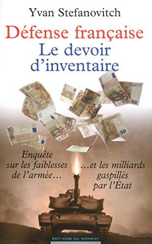 Défense française, le devoir d'inventaire par Yvan Stefanovitch