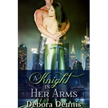 A Knight in Her Arms (A Sexy Time Travel Novella)