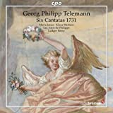 Telemann: Six Cantatas 1731 (Cantatas Tvwv 20:17/ 18/ 19/ 20/ 21/ 22)