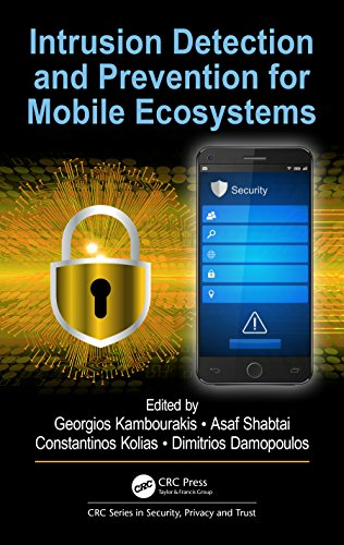 Intrusion Detection and Prevention for Mobile Ecosystems (Series in Security, Privacy and Trust) (English Edition)