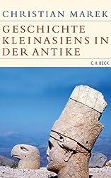 Geschichte Kleinasiens in der Antike (Historische Bibliothek der Gerda Henkel Stiftung)
