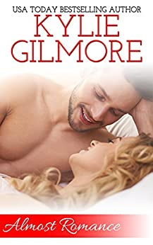 Almost Romance, A Clover Park STUDS Novella (Clover Park STUDS, Book 5) by [Gilmore, Kylie]