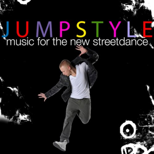 Jumpstyle - Music for the New ...